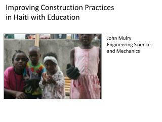 Improving Construction Practices  in  Haiti with Education