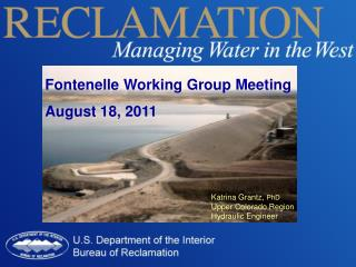 Fontenelle  Working Group Meeting  August  18, 2011