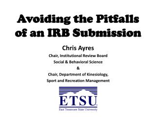 Avoiding the Pitfalls of an IRB Submission