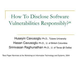 How To Disclose Software Vulnerabilities Responsibly
