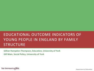 Educational Outcome Indicators of Young People in England by Family Structure