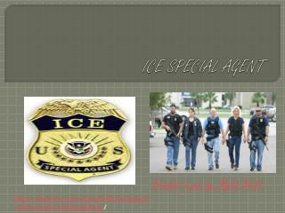 ICE SPECIAL AGENT
