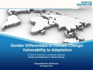 SEVENTH SHARING & LEARNING SEMINAR Gender and  Adaptation to  Climate  Change