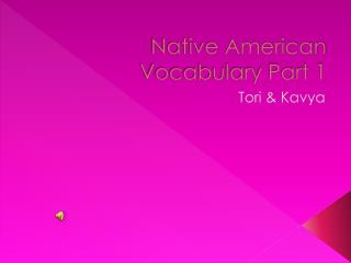Native American Vocabulary Part 1