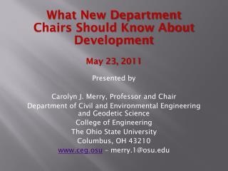 What New Department Chairs Should Know About Development May 23,  2011 Presented by