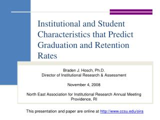 Institutional and Student Characteristics that Predict Graduation and Retention Rates
