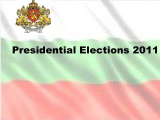 Presidential Elections 2011