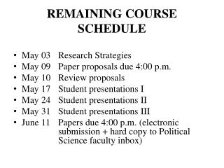 REMAINING COURSE SCHEDULE