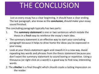 how to write a concluding paragraph for a thesis Strategies for writing a conclusion conclusions are often the most difficult part of an essay to write, and a conclusion should stress the importance of the thesis statement, give the essay a sense of show them how the points you made and the support and examples you used were not random.
