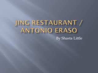 Jing Restaurant / Antonio  Eraso