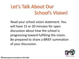Let's Talk About Our  			School's Vision!
