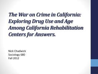 Nick Chadwick  Sociology 680 Fall 2012