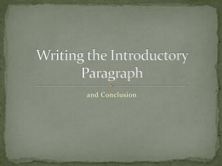 Writing the Introductory Paragraph