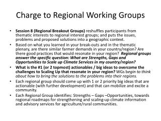 Charge to Regional Working Groups
