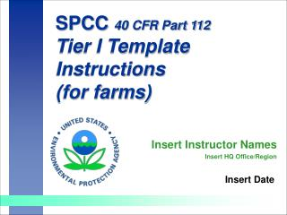 SPCC 40 CFR Part 112 Tier I Template Instructions for farms