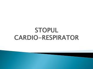 STOPUL   CARDIO-RESPIRATOR