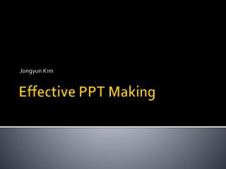 Effective PPT Making