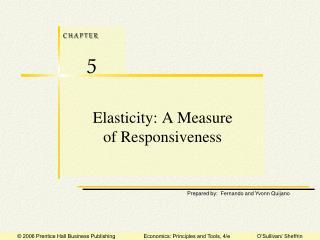 Elasticity: A Measure of Responsiveness