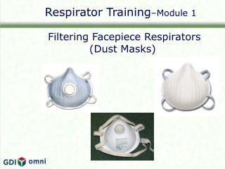 Respirator Training –Module 1