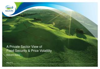A Private Sector View of  Food Security & Price Volatility