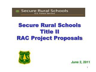 Secure Rural Schools Title II  RAC  Project Proposals