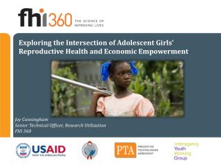 Exploring the Intersection of Adolescent Girls� Reproductive Health and Economic Empowerment