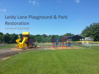 Leidy Lane Playground & Park Restoration