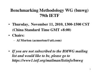 Benchmarking Methodology WG (bmwg) 79th IETF