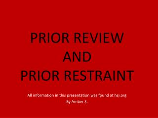 PRIOR REVIEW AND  PRIOR RESTRAINT
