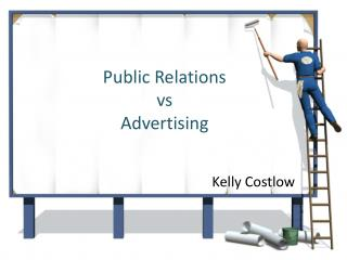 Public Relations  vs Advertising