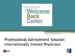 Professional Advisement Session: Internationally trained Physicians