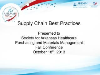 Supply Chain Best Practices Presented to Society for Arkansas Healthcare