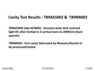 Cavity Test Results : TB9AES002 &  TB9NR002