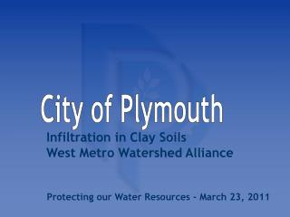Infiltration in Clay Soils West Metro Watershed Alliance