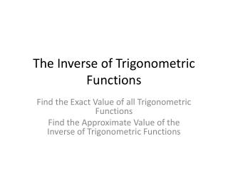 The Inverse of Trigonometric Functions