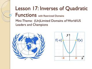 Lesson 17: Inverses of Quadratic                  Functions  with Restricted Domains