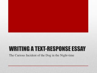Writing a text-response essay