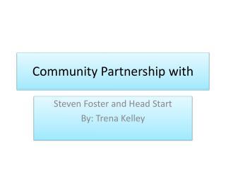Community Partnership with