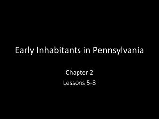 Early Inhabitants in Pennsylvania