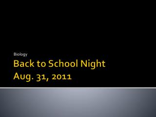Back to School Night Aug. 31, 2011
