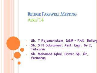 Retiree Farewell Meeting April'14