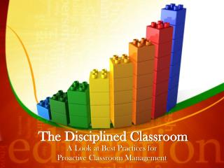 The Disciplined Classroom
