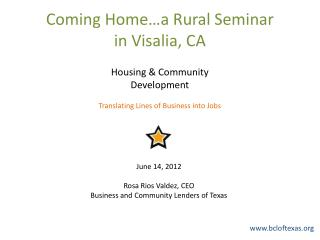 Coming Home…a Rural Seminar  in Visalia, CA