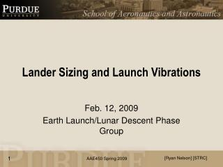 Lander Sizing and Launch Vibrations
