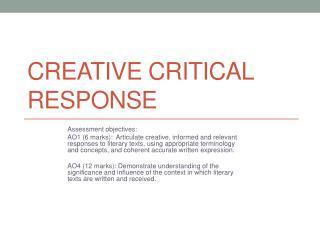 Creative Critical Response