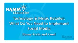 Technology & Music Retailer:  What Do You Need to Implement Social Media
