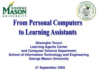 From Personal Computers to Learning Assistants