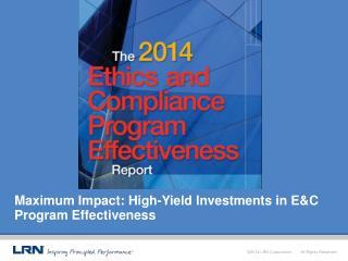 Maximum Impact: High-Yield Investments in E&C Program Effectiveness