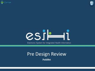Pre Design Review  PathNet