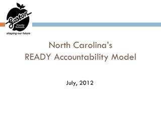 North Carolina�s  READY Accountability Model